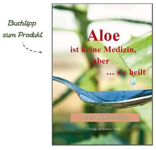 Buchtipp zur Aloe Mixtur - Aloe ist keine Medizin … aber sie heilt