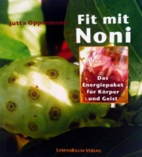 Fit mit Noni von Jutta Oppermann